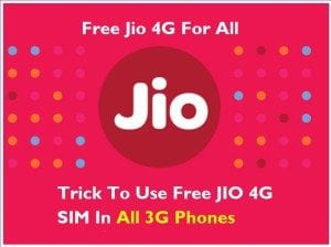 How to use Jio 4G Sim in 3G Android phones